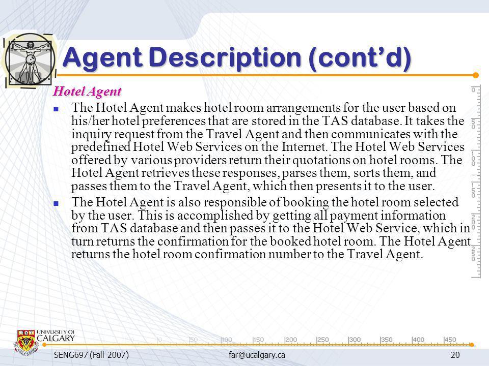 Agent Description (cont'd)
