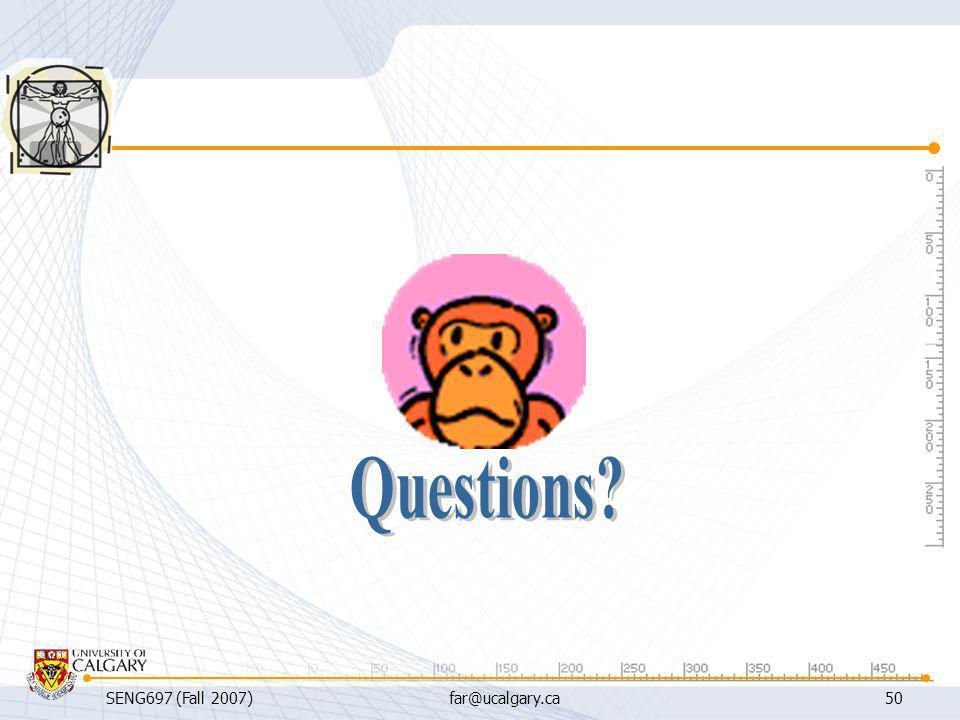 Questions SENG697 (Fall 2007) far@ucalgary.ca