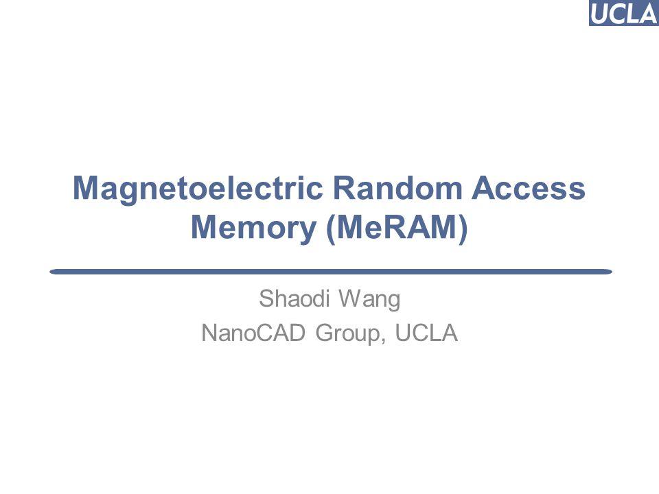 Magnetoelectric Random Access Memory (MeRAM)
