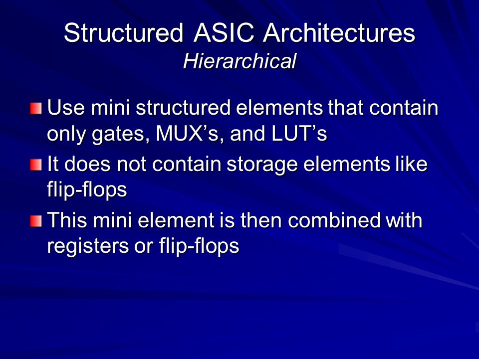 Structured ASIC Architectures Hierarchical