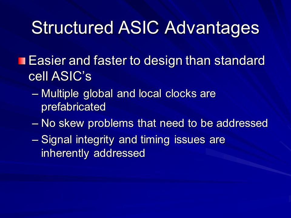 Structured ASIC Advantages