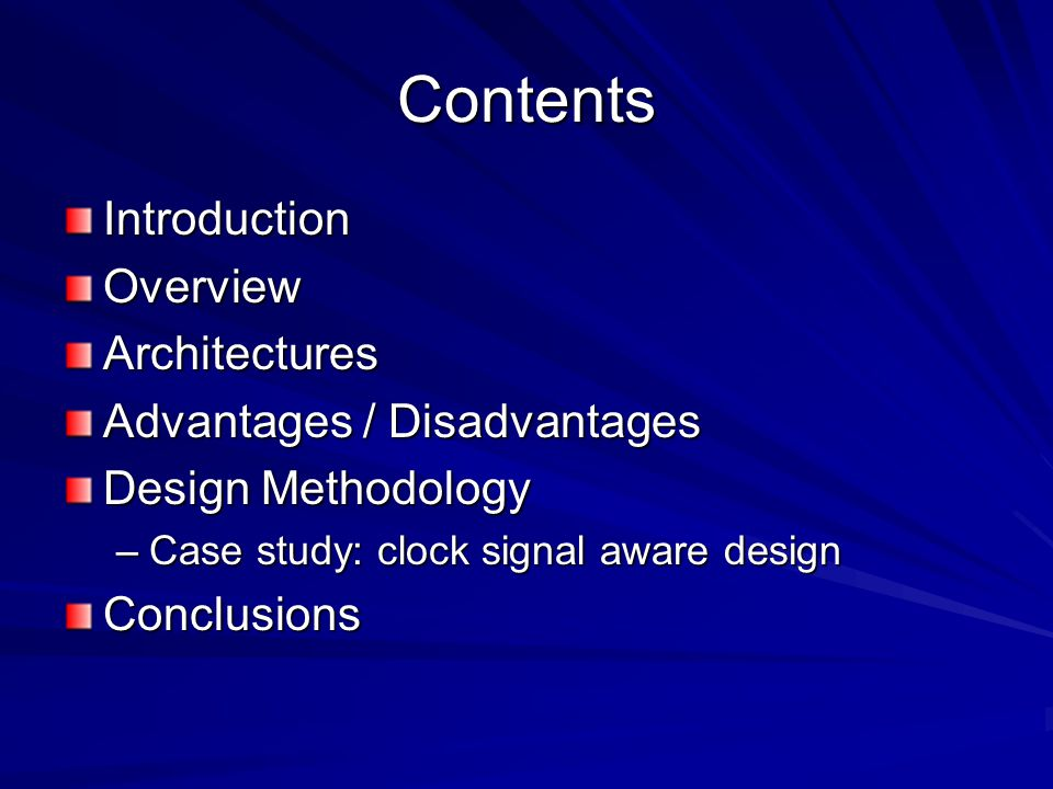 Contents Introduction Overview Architectures