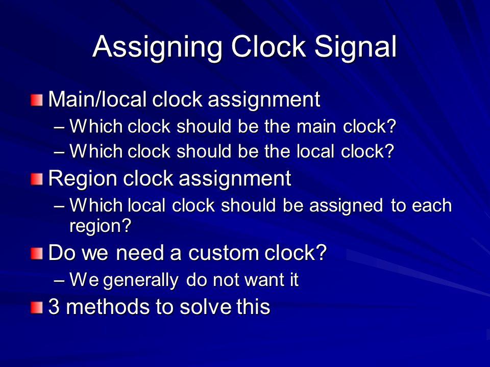 Assigning Clock Signal