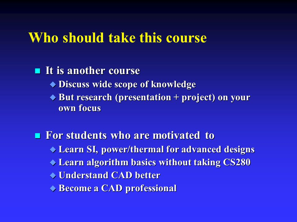 Who should take this course