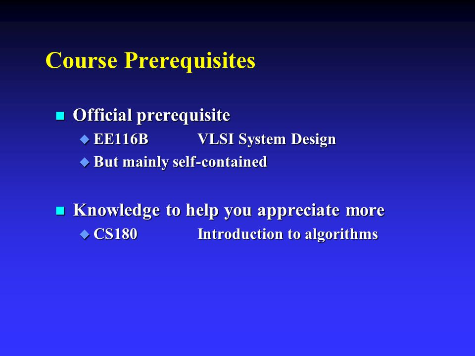 Course Prerequisites Official prerequisite