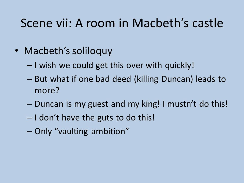 Scene vii: A room in Macbeth's castle