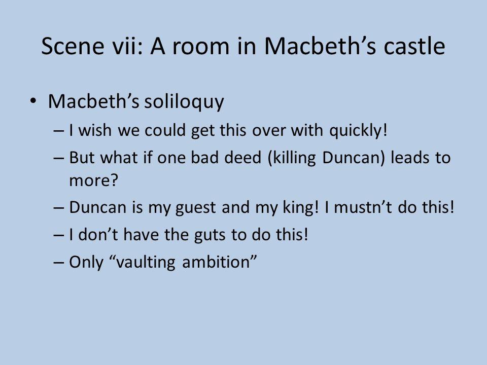 Scene vii: A room in Macbeth's castle