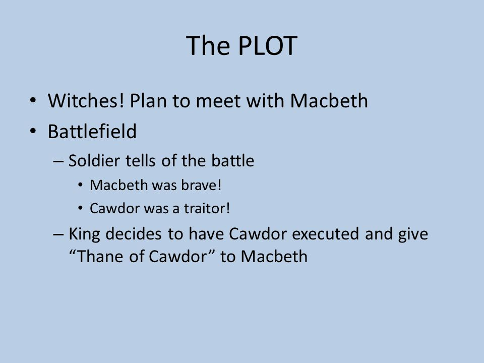 The PLOT Witches! Plan to meet with Macbeth Battlefield