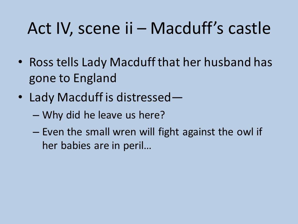 Act IV, scene ii – Macduff's castle
