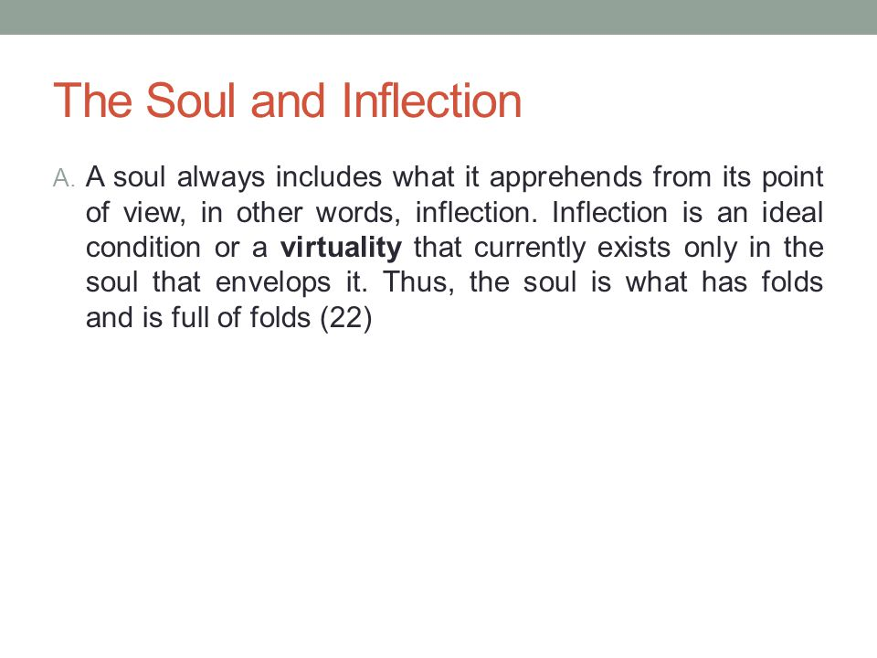 The Soul and Inflection