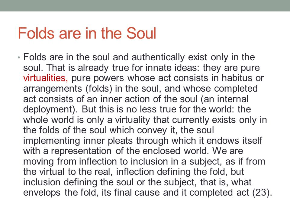 Folds are in the Soul