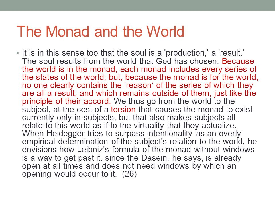 The Monad and the World