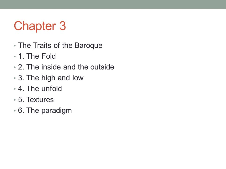 Chapter 3 The Traits of the Baroque 1. The Fold