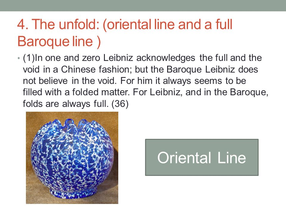4. The unfold: (oriental line and a full Baroque line )