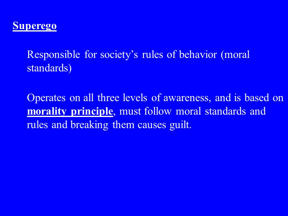 Responsible for society's rules of behavior (moral standards)