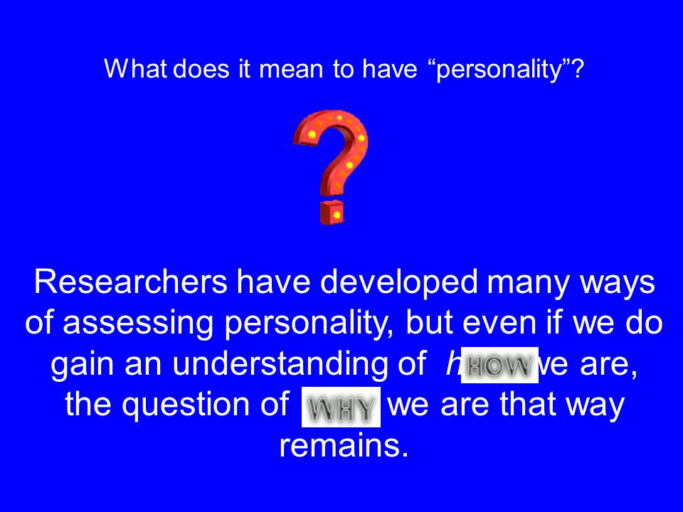 What does it mean to have personality