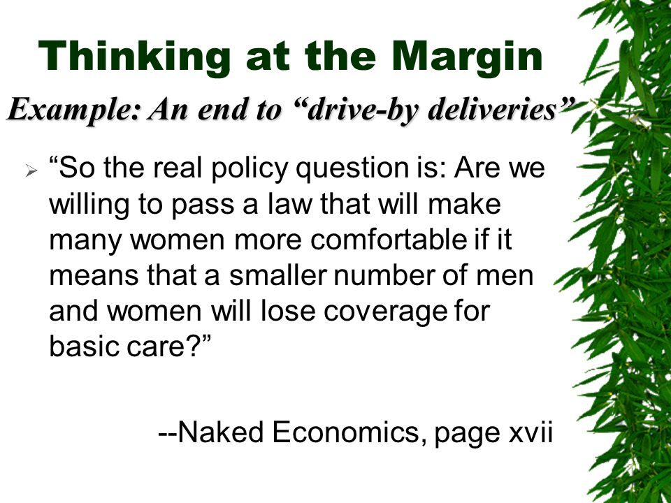 Thinking at the Margin Example: An end to drive-by deliveries