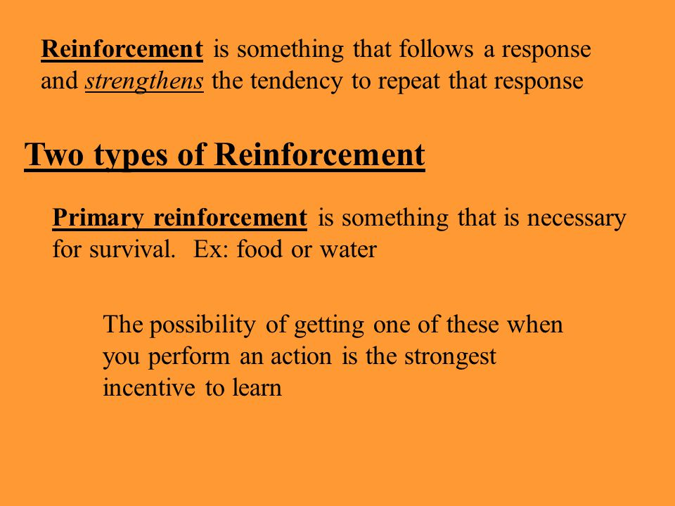 Two types of Reinforcement