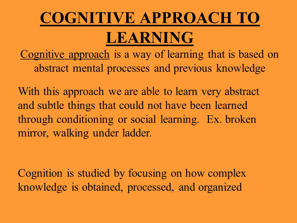 COGNITIVE APPROACH TO LEARNING