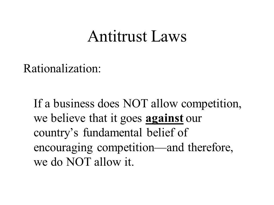 Antitrust Laws Rationalization: