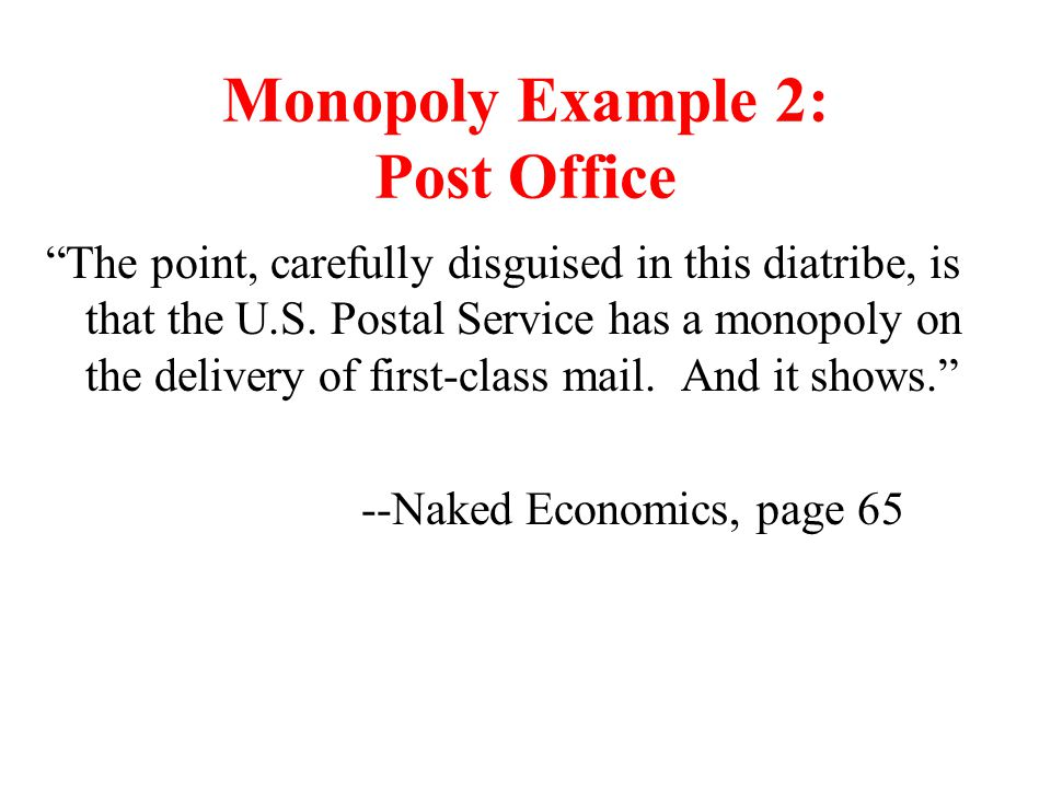 Monopoly Example 2: Post Office