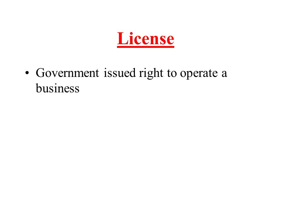 License Government issued right to operate a business