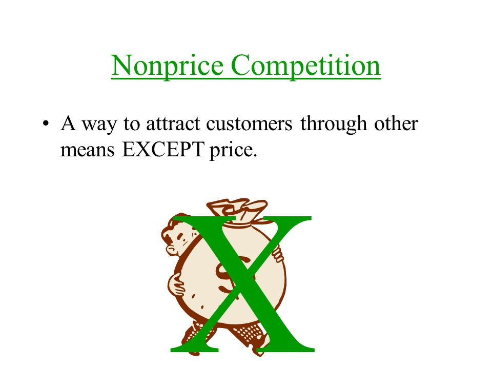 X Nonprice Competition