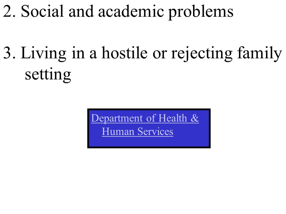 2. Social and academic problems 3