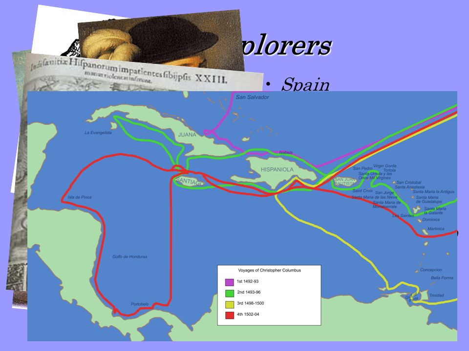 The Explorers Spain west to the Indies… Columbus…1492-1504