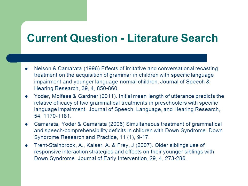 Current Question - Literature Search