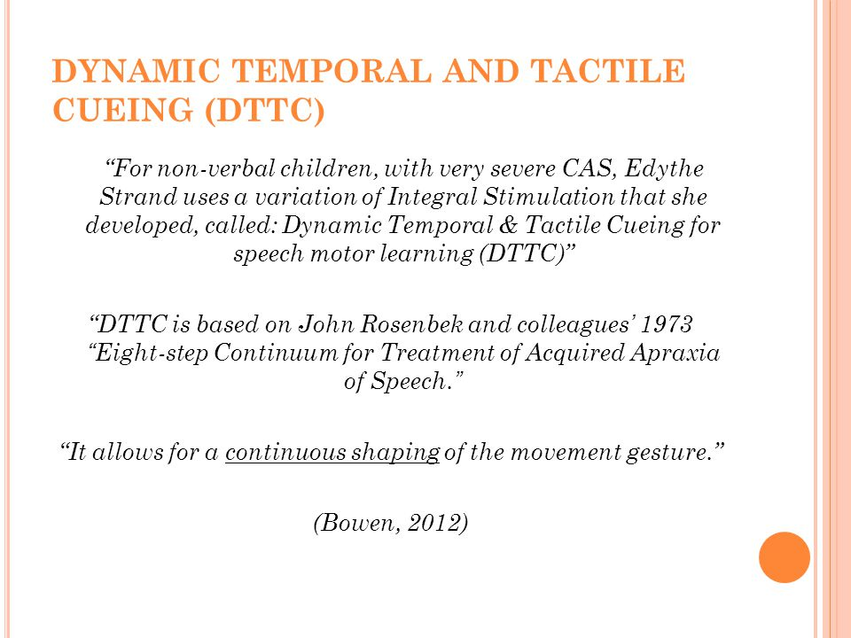DYNAMIC TEMPORAL AND TACTILE CUEING (DTTC)