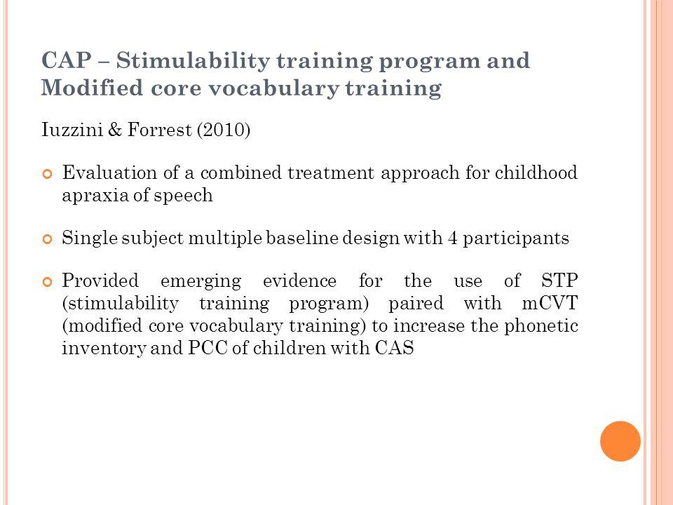CAP – Stimulability training program and Modified core vocabulary training