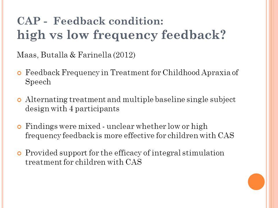 CAP - Feedback condition: high vs low frequency feedback