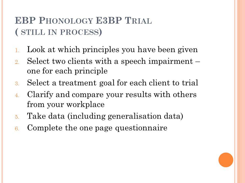 EBP Phonology E3BP Trial ( still in process)