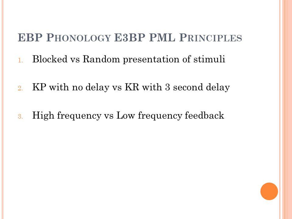 EBP Phonology E3BP PML Principles