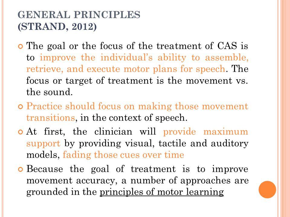 GENERAL PRINCIPLES (STRAND, 2012)