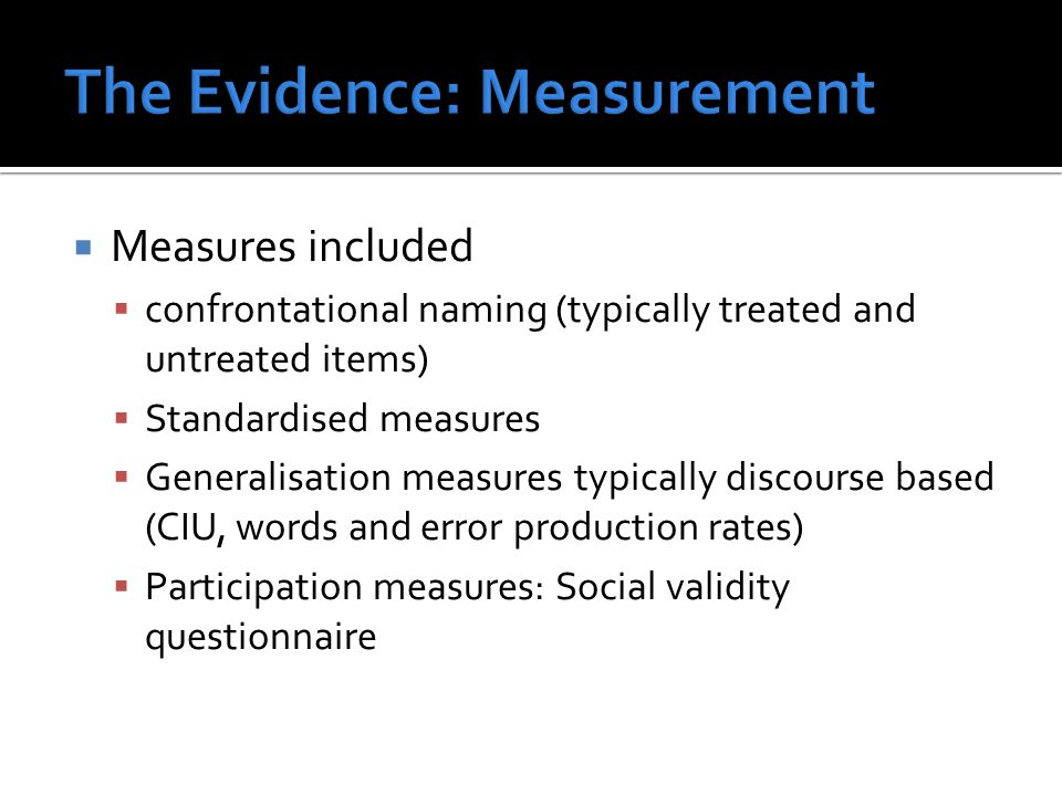 The Evidence: Measurement