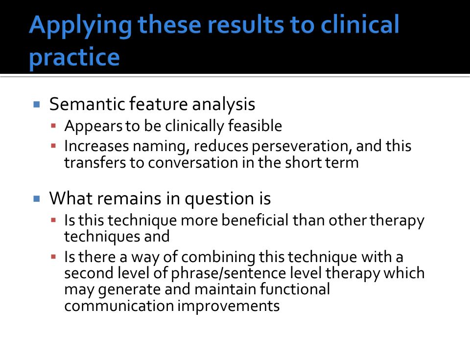 Applying these results to clinical practice