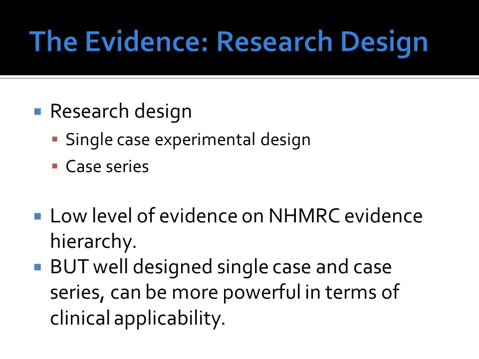 The Evidence: Research Design