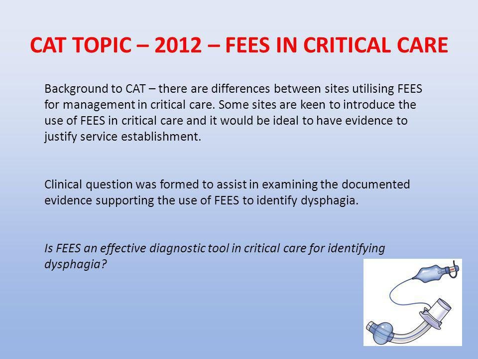CAT TOPIC – 2012 – FEES IN CRITICAL CARE