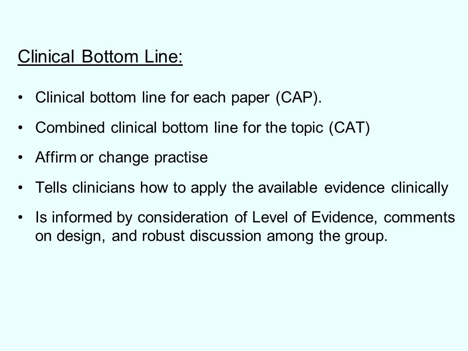 Clinical Bottom Line: Clinical bottom line for each paper (CAP).