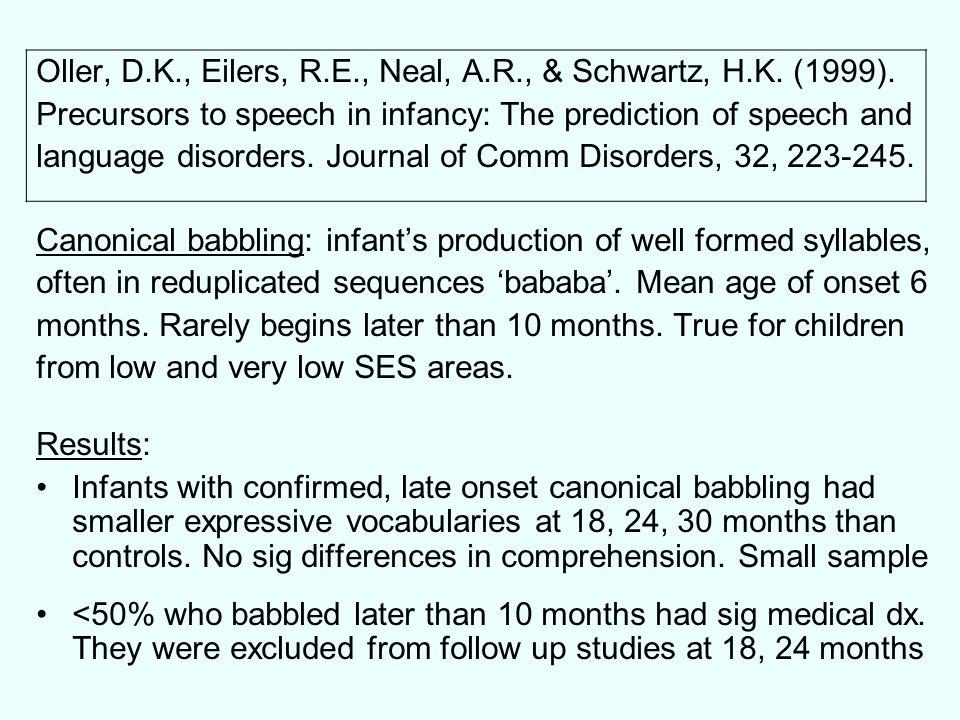 Oller, D.K., Eilers, R.E., Neal, A.R., & Schwartz, H.K. (1999).