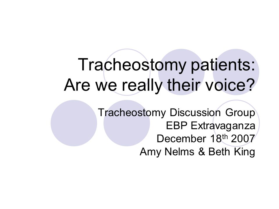 Tracheostomy patients: Are we really their voice