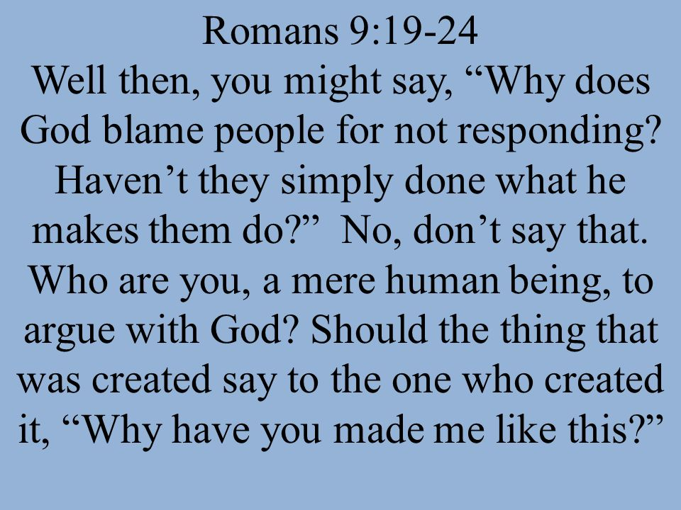 Romans 9:19-24