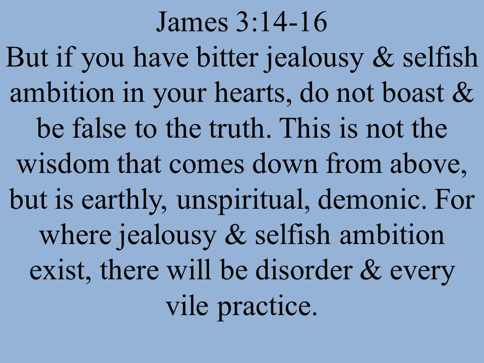 James 3:14-16