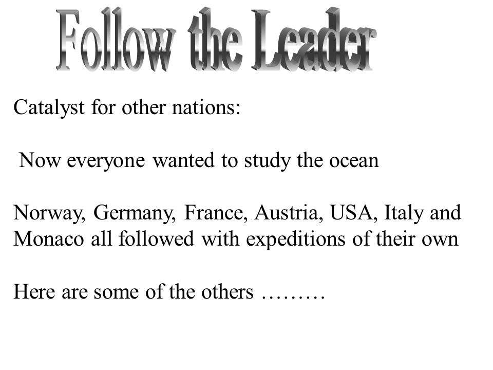 Follow the Leader Catalyst for other nations: