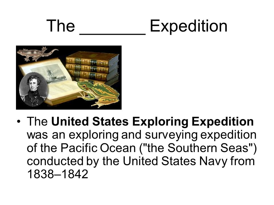 The _______ Expedition