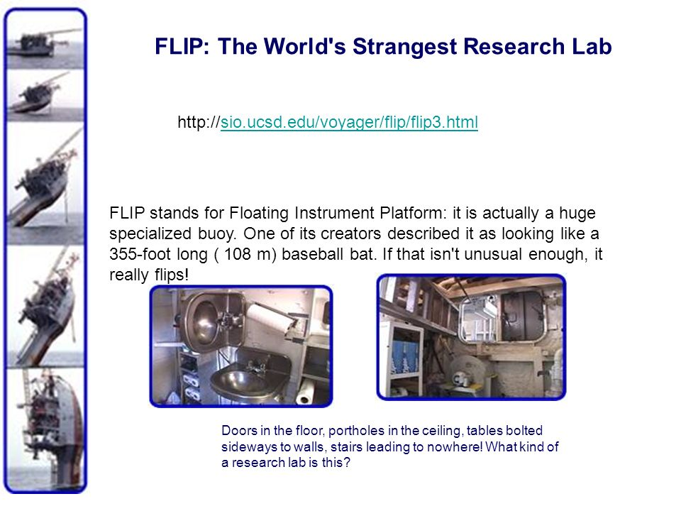 FLIP: The World s Strangest Research Lab