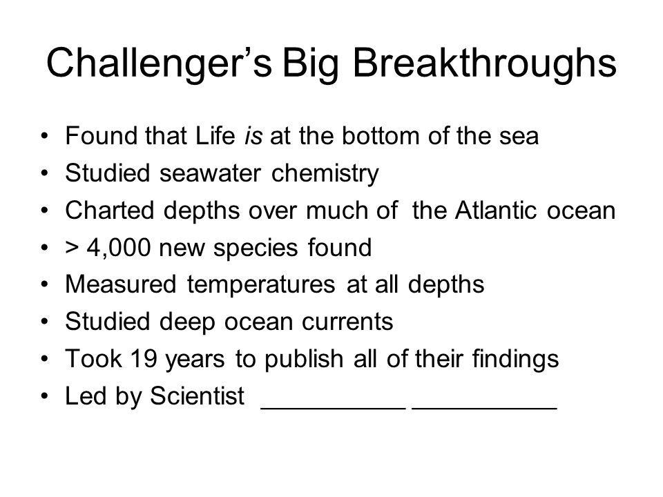 Challenger's Big Breakthroughs