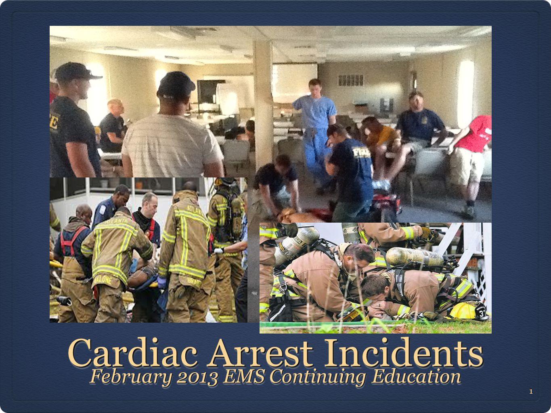 Cardiac Arrest Incidents